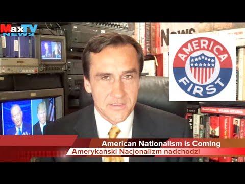 US Nationalism is Coming Amerykański nacjonalizm nadchodzi - Max Kolonko Mówi Jak Jest