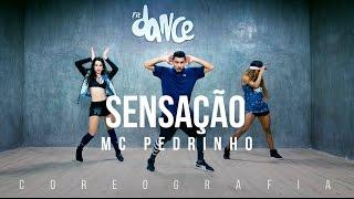 Sensação - MC Pedrinho - Coreografia |  FitDance TV
