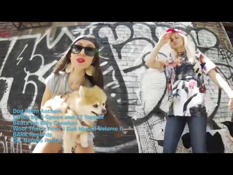 Dog Mom Rap