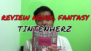 REVIEW NOVEL FANTASY: TINTENHERZ (INKHEART) #GODR