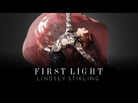 First Light - Lindsey Stirling (Audio)