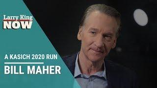 Bill Maher Talks a Kasich 2020 Run
