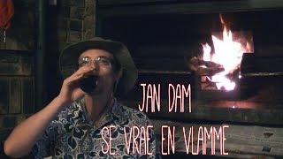 Jan Dam se Vrae en vlamme