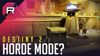 Destiny 2 Horde Mode?