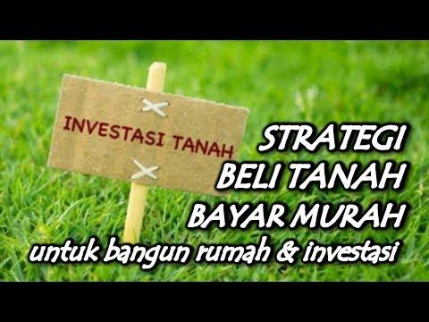STRATEGI BELI TANAH BAYAR MURAH - Arli Kurnia