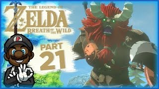 "The Legend of Zelda: Breath of the Wild - Part 21 | ""When Suddenly...LYNEL"" (#ZeldaDoubleFeature)"