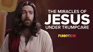 The Miracles of Jesus Under Trumpcare