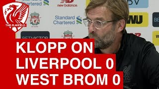 Jurgen Klopp on Liverpool 0-0 West Brom: We looked a little bit stiff