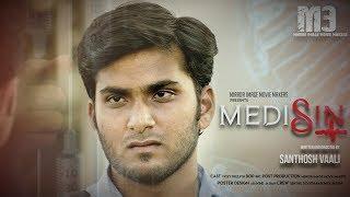 Medisin - New Tamil Short Film 2018 || by Santhosh Vaali