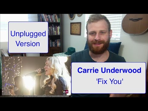 Carrie Underwood - Fix You | Reaction