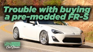 The trouble with buying a pre-modded Scion FR-S