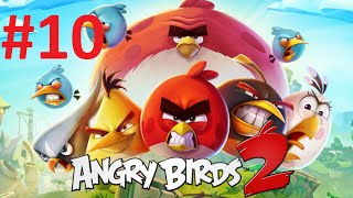 Angry bird 2 Part 10: Bamboo forest Level 51 - 55