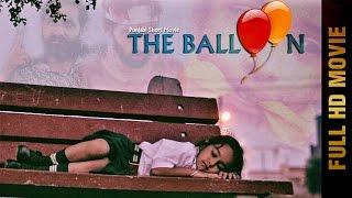 Punjabi Short Movie - THE BALLOON | Latest Punjabi Movies 2017 | AMAR AUDIO