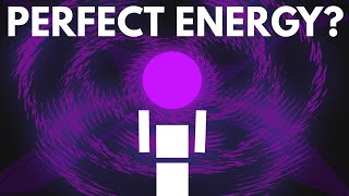 Could We Make The Perfect Energy Source?