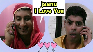 Jaanu I Love You ( Funny Call ) .... Jokes in Hindi