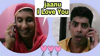 Jaanu I Love You ( Funny Call ) / Jokes in Hindi / Golgappa jokes !!!