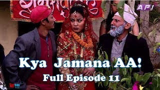Kya Jamana Aa, 31 January 2018, Full Episode 11