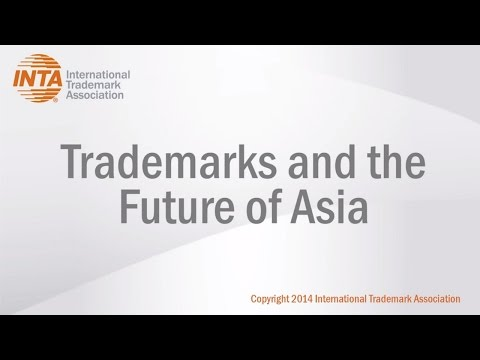 Trademarks and the Future of Asia