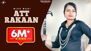 ATT RAKAAN (Full Video ) | MISS MAHI | New Punjabi Songs 2017 | AMAR AUDIO