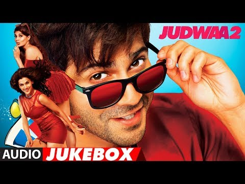 Xxx Mp4 Judwaa 2 Full Album Audio Jukebox Judwaa 2 Varun Jacqueline Taapsee 3gp Sex