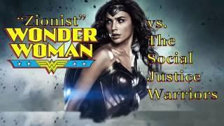 'Zionist' Wonder Woman vs the Social Justice Warriors