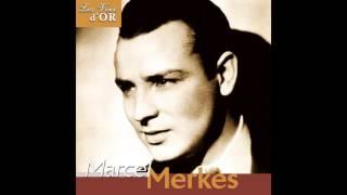 Marcel Merkès - Il n