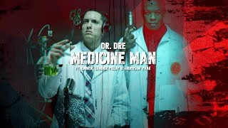 Dr. Dre - Medicine Man (Ft. Eminem, Candice Pillay & Anderson .Paak)