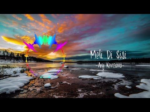 Download Lagu Meli Disisi - Ary Kencana Versi Lirik dan Spectrum MP3