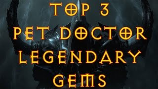 Diablo 3 : Top 3 Witch Doctor Legendary Gems ! Pet Doctors best gems !( gameplay / commentary )