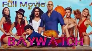 Baywatch 2017 Full movie Dual Audio 720p HDrip Free Download