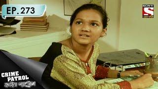 Crime Patrol - ক্রাইম প্যাট্রোল (Bengali) - Ep 273 - Rising