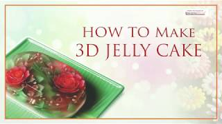 How to make 3D Jelly Cake?