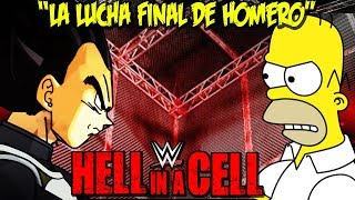 Homero VS Vegeta - (Lucha de Retiro) - Hell in a Cell Match 2018