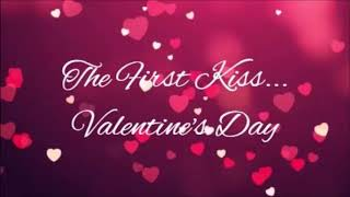 The First Kiss~Valentine's Day ASMR