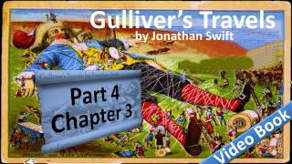 Part 4 - Chapter 03 - Gulliver's Travels by Jonathan Swift