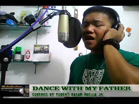 DANCE WITH MY FATHER - COVERED BY MAMANG PULIS