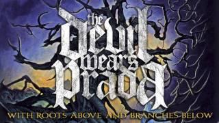 The Devil Wears Prada - Louder Than Thunder (Audio)