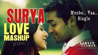 Surya LOVE MASHUP munbe vaa single