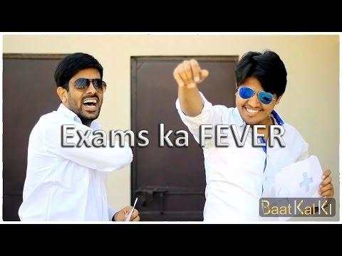 Exams ka Fever | Bat Kal ki