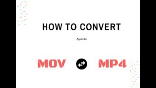How to Fast Convert MOV Files to MP4 and Vise Versa on Mac – AppGeeker Converter 2017