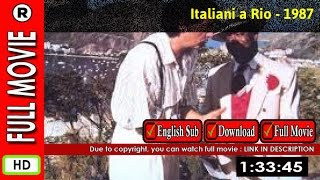 Watch Online : Italiani a Rio (1987)