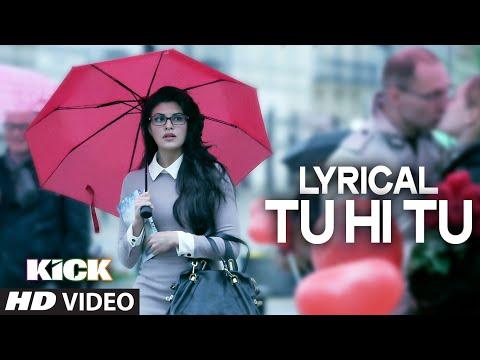 Xxx Mp4 LYRICAL Tu Hi Tu Full Audio Song With Lyrics Kick Salman Khan Himesh Reshammiya 3gp Sex