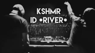 KSHMR & JDG (ft. Mariana Bo) - ID (RIVER) [FREE DOWNLOAD]