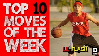 LIL FLASH TOP 10 STREETBALL MOVES