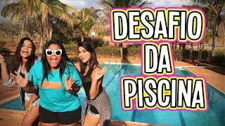 DESAFIO DA PISCINA 3 !!!