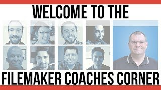 Welcome To FileMaker Coaches' Corner