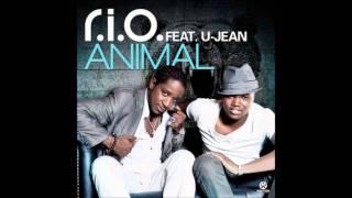R.I.O. Feat. U-Jean - Animal  lyrics