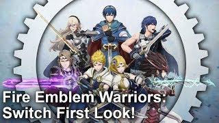 Fire Emblem Warriors: Nintendo Switch First Look/Analysis!