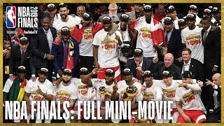 2019 NBA Finals FULL Mini-Movie | Raptors Defeat Warriors In 6 Games