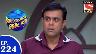 Badi Door Se Aaye Hain - बड़ी दूर से आये है - Episode 224 - 17th April 2015